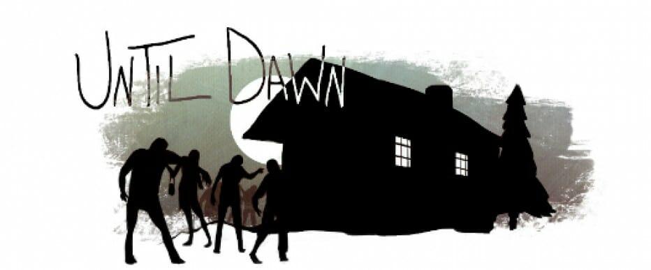 Until Dawn : Seul face aux Zombies !