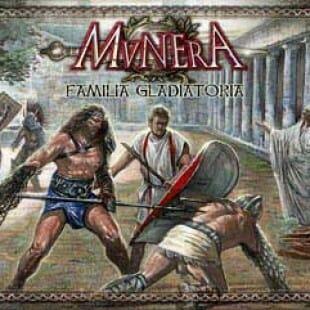 Munera – Familia gladatoria