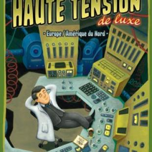 Haute tension de luxe