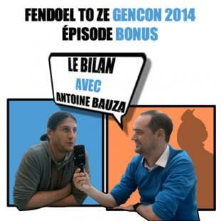 Fendoel to ze Gen Con 2014 : Interview bilan d'Antoine Bauza