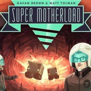 Super Motherload, le jeu vidéo en deckbuilding