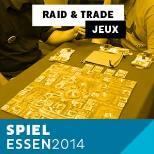 Essen 2014 – Day 2 – Raid & Trade – Mage Company – VOSTFR