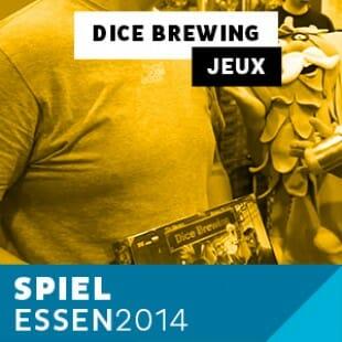 Dice Brewing ! De la bière et des jeux