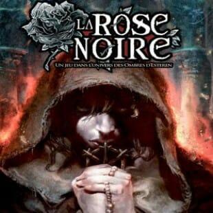 Zoom sur La Rose Noire, le jeu d'enquête des ombres d'Esteren