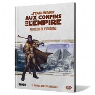 Star wars Aux Confins de l'Empire au coeur de l'inconnu