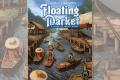 Floating Market : 5 fruits et légumes par jour chez Eagle-Gryphon Games