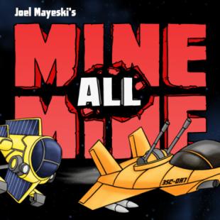 Mine, All Mine!