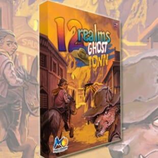 12 Realms : Ghost Town [KS] D'Artagnan contre les Invaders