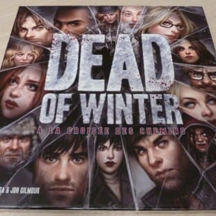 Dead of Winter : les zombies ont la dent dure