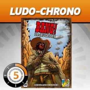 LudoChrono – Bang! le jeu de dés