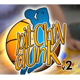 Pitch'n Dunk un jeu pour la vie