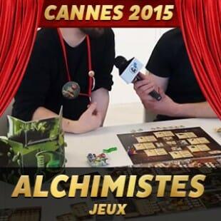 Cannes 2015 – Alchimistes – Iello