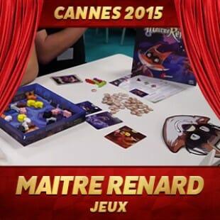 Cannes 2015 – Maitre Renard – SuperLude