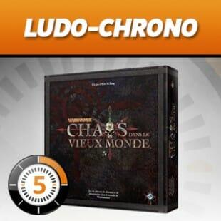 LudoChrono – Chaos dans le vieux monde