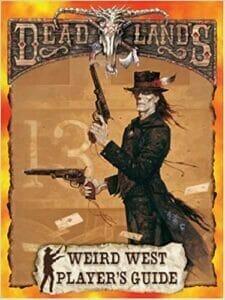 Deadlands The Weird West