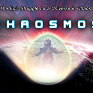 Chaosmos pointe à l'horizon !
