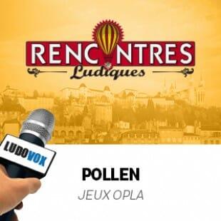 Rencontres Ludiques 2015 – Pollen – Jeux Opla