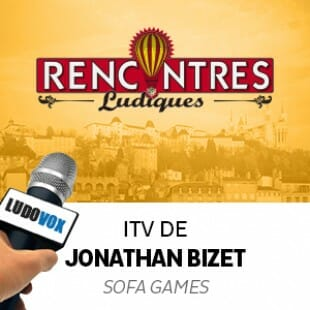 Rencontres Ludiques 2015 – Interview Jonathan Bizet – Sofa Games