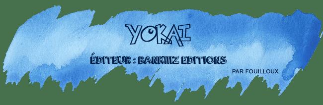 YOKAI-retour-salon-nom-des-jeux