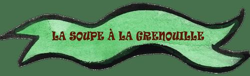 la-soupe-à-la-grenouille-banniere