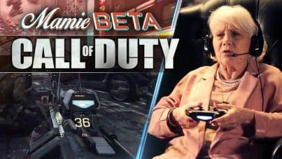 Ta grand-mère, elle te défonce déjà à Call of Duty de toute façon !