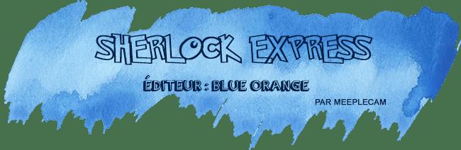 retour-salon-nom-des-jeux-sherlock-express