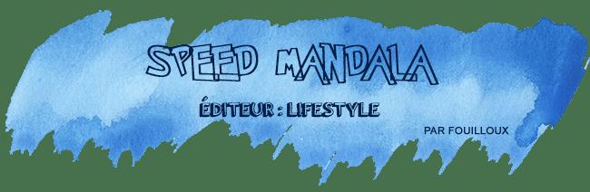 speed-mandala-retour-salon-nom-des-jeux