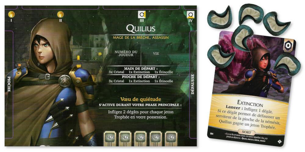 Quilius collecte des jetons Trophée chaque fois qu'il achève un serviteur grâce à Extinction. Idéal pour le jeu en solo, il demeure moins efficace à 3 ou 4 joueurs, où il sera difficile de placer ce sort.