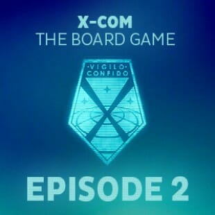 Live Replay – XCOM the boardgame #2