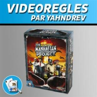Vidéorègles – The Manhattan project