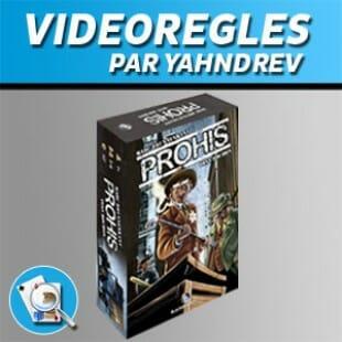 Vidéorègles – Prohis