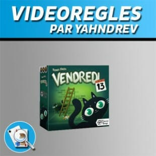 Vidéorègles – Vendredi 13