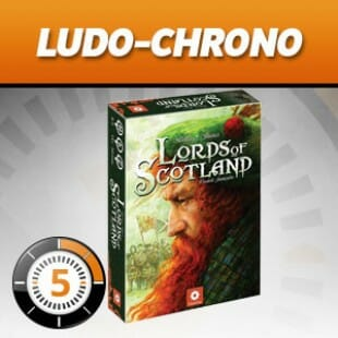 LudoChrono – Lords of Scotland