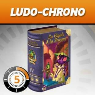 LudoChrono – La cigale et la fourmi