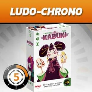 LudoChrono – Kabuki