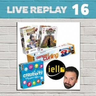 Live Replay #16 – Jeux Iello #1