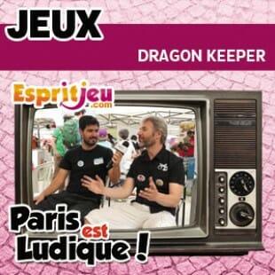 Paris Est Ludique 2015 – Dragon Keeper: The Dungeon  – Ilopeli