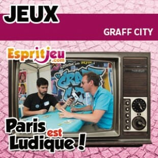Paris Est Ludique 2015 – Graff City – Buzzy Games