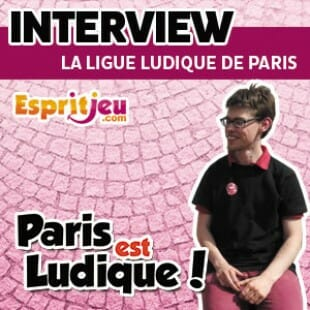 Paris Est Ludique 2015 – Interview MAtthieu – La ligue ludique de Paris