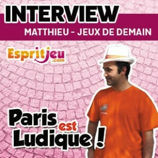 Paris Est Ludique 2015 – Interview Matthieu – Jeux de demain