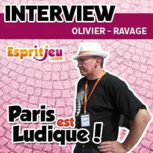 Paris Est Ludique 2015 – Interview Olivier – Ravage