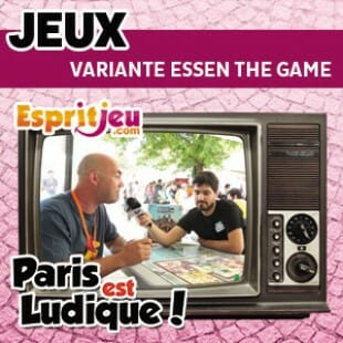 Paris Est Ludique 2015 – Variante Essen the game – Geek Attitude Games