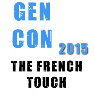 La Gen Con 2015 : the french touch