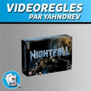 Vidéorègles – Nightfall