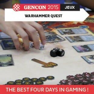 GenCon 2015 – Warhammer Quest – Fantasy Flight Games – VOSTFR