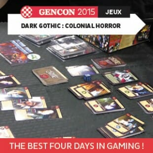GenCon 2015 – Dark Gothic : Colonial Horror – Flying frog – VOSTFR