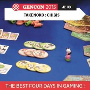 GenCon 2015 – Takenoko Chibis – Asmodee – VOSTFR