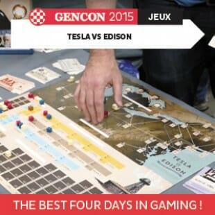 GenCon 2015 – Tesla vs. Edison – Artana games – VOSTFR