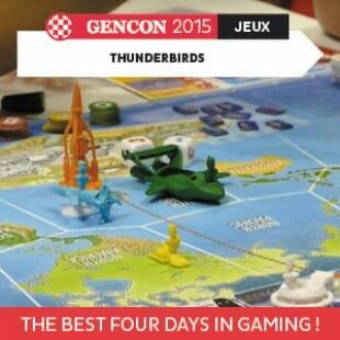 GenCon 2015 – Thunderbirds – Modiphiüs – VOSTFR