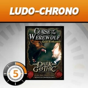 LudoChrono – Extension Dark Gothic : curse of the werewolf